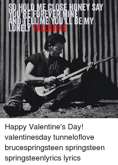 s day lyrics bruce springsteen se oney say ie ey happy s day valentinesday