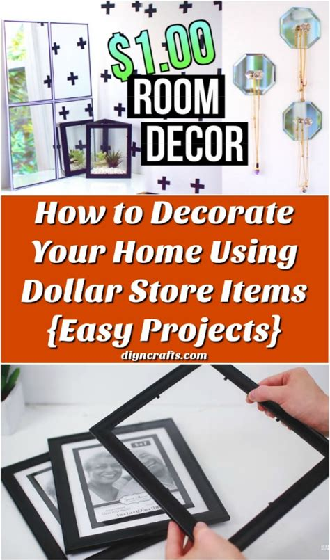How To Decorate Your Home How To Decorate Your Home Using Dollar Store Items Easy Projects Diy Crafts