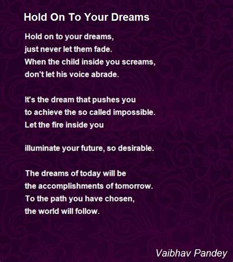 should i hold on books hold on to your dreams poem by vaibhav pandey poem