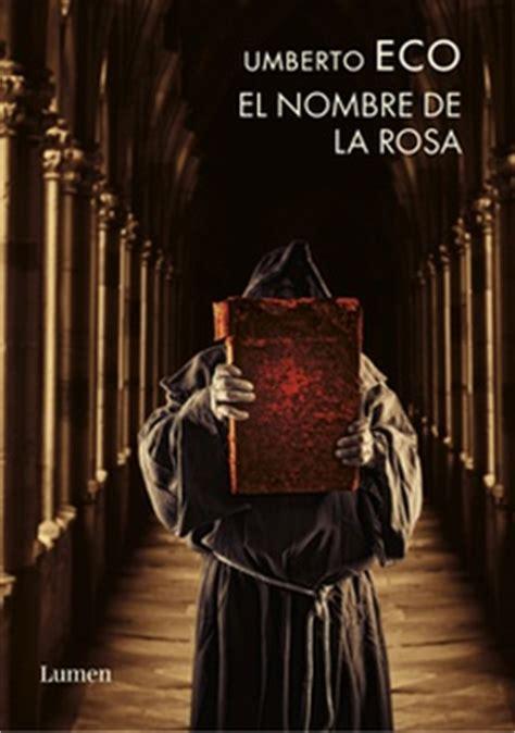 descargar el nombre de la rosa libro frases de quot el nombre de la rosa quot frases libro mundi frases com