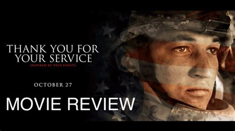 thank you for your reviews thank you for your service movie review youtube