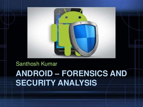 android forensics android forensics and security testing