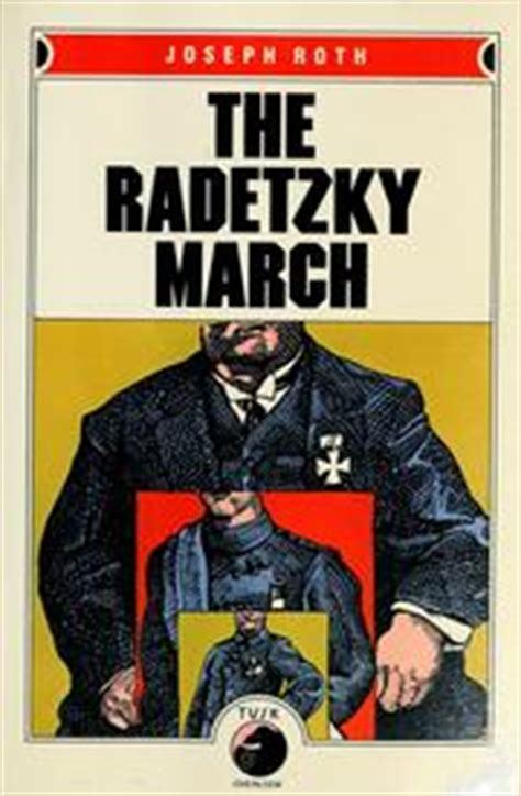 libro the radetzky march penguin the radetzky march 1974 edition open library
