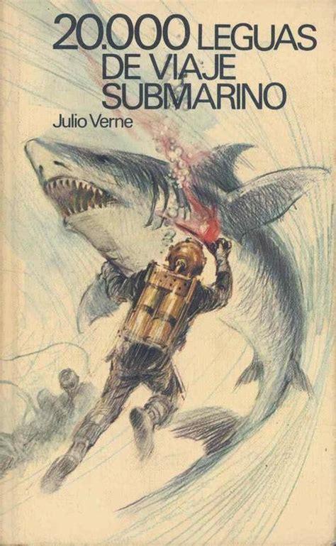 quot 20 000 leguas de viaje submarino quot de julio verne 1869 paperblog