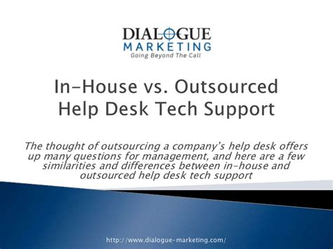 in house vs outsourced help desk tech support