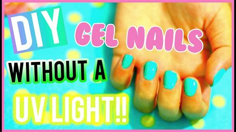 gel nails without uv light diy gel nails without a uv light