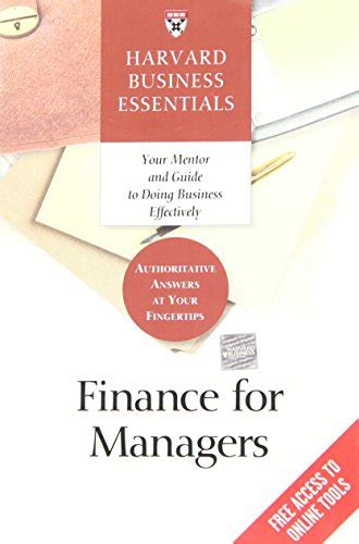 Harvard Mba Finance Requirements by Manager S Toolkit The 13 Skills Managers Need To Succeed