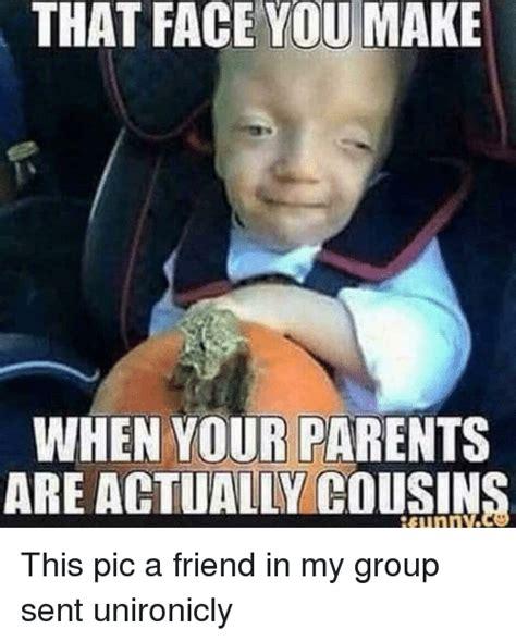 face     parents   cousins