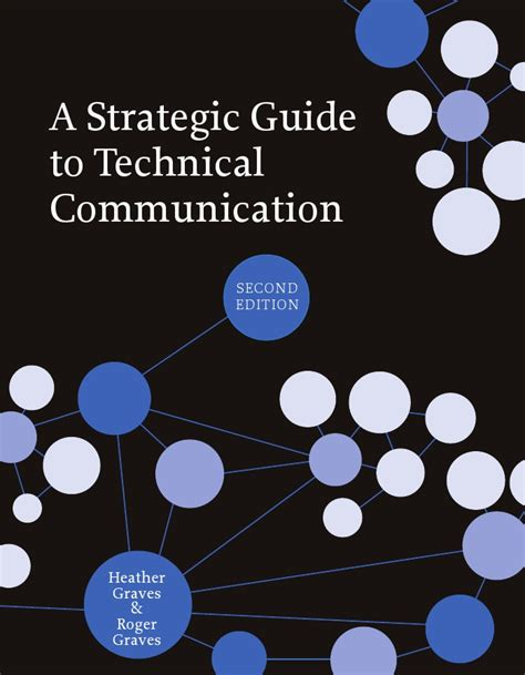 technical communication a strategic guide to technical communication second