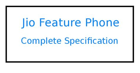 Palns reliance jiophone complete specification of jio feature