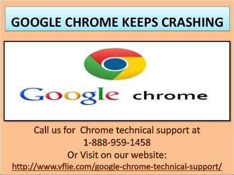 chrome keeps freezing 1 888 959 1458 google chrome is not working google