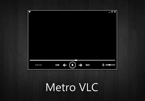themes vlc metro vlc by xuushii on deviantart