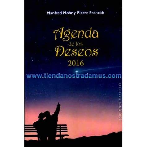 agenda 2016 de los deseos agendas ediciones obelisco 39 mejores im 225 genes sobre agendas y calendarios en reiki la luna y editorial