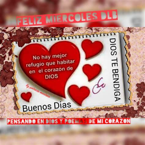 imagenes de buenos dias mi amor feliz miercoles pensando en dios y poemas de mi corazon buenos dias
