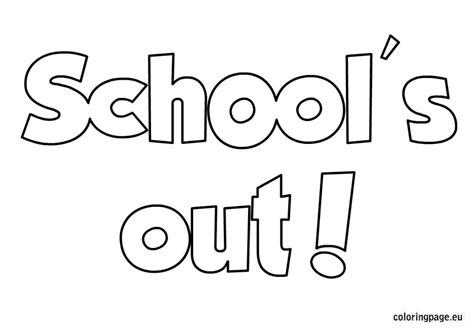 coloring pages end of school year school s out coloring sheet