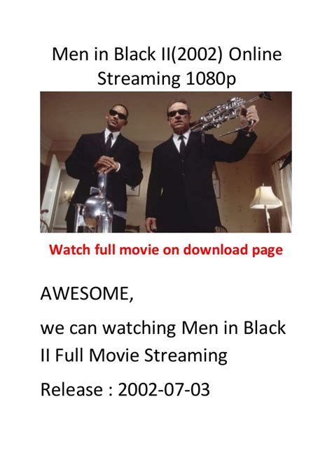 action und comedy film men in black ii 2002 action and comedy movie