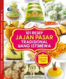 101 Resep Jajan Pasar Tradisional Yang Istimewa Rika Kusumawati andipublisher new tempat belanja buku diskon secara