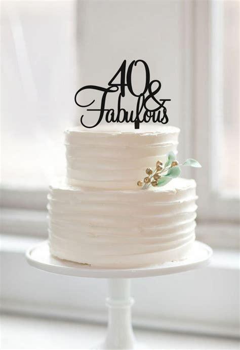40 & Fabulous Birthday Cake Topper, Custom Color Cake Toppers, 40th Birthday Cake topper Gift