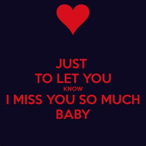 imagenes de i miss you so much just to let you know i miss you so much baby poster