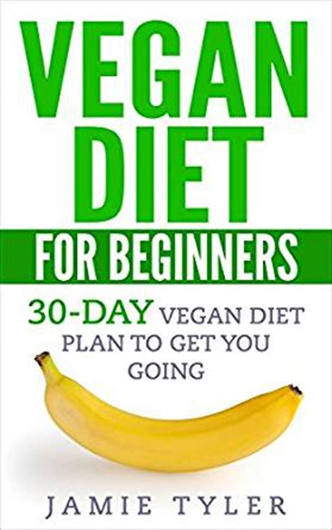 vegan for beginners 150 delicious recipes for everyday cooking fast easy healthy books vegan diet for beginners 30 day vegan diet plan to get
