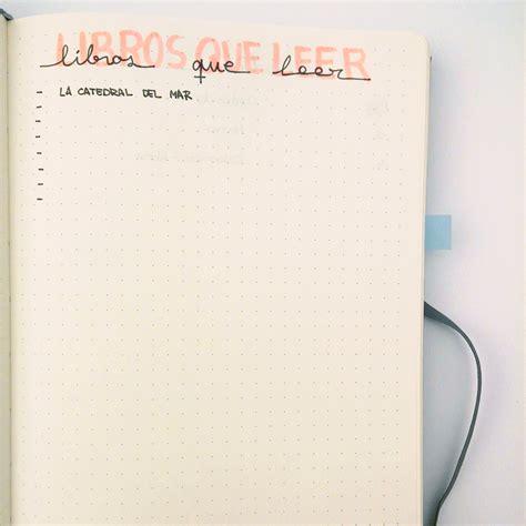 libro journal dun cur de planners and tea bullet journal en espa 241 ol bullet journal en 5 minutos