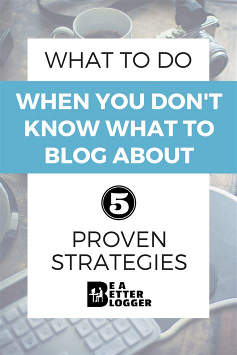 what to do when you don t know what to blog about
