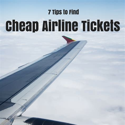 7 to find cheap airline tickets for family trips