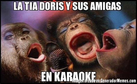 imagenes graciosas karaoke la tia doris y sus amigas en karaoke meme 3 monas cantando