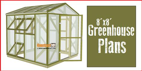 greenhouse plans  step  step plans construct