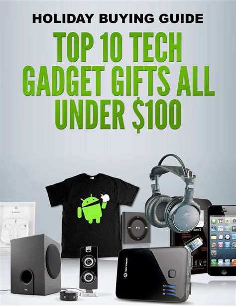 tech gifts under 100 holiday buying guide top 10 tech gadget gifts all under 100