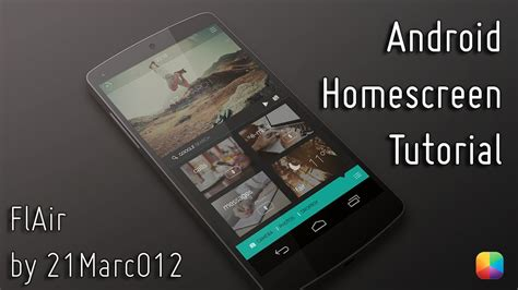 tutorial homescreen android flair android homescreen tutorial youtube