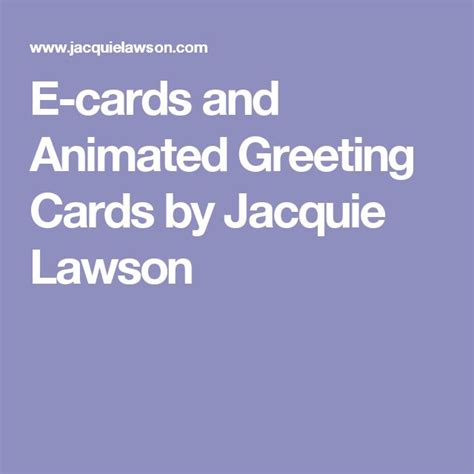 Jacquie Lawson Birthday Cards Log On 1000 Ideas About E Greeting Cards On Pinterest Blank