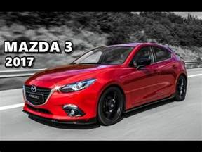Madza Speed 3 2017 Mazda 3 Test Drive Review