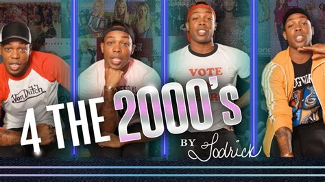 The 2000s 4 the 2000 s by todrick