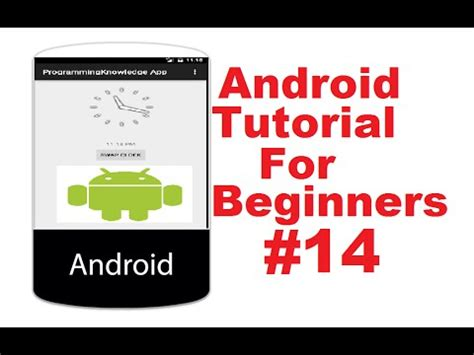 android tutorial android tutorial for beginners 14 android analogclock and digitalclock exle