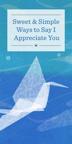 Sweetest Ways To Say I You by 1000 Images About Sweet Ways To Say Thank You On