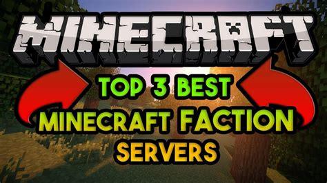 best faction top 3 new best minecraft faction servers 1 7 1 8 1 9 1 10