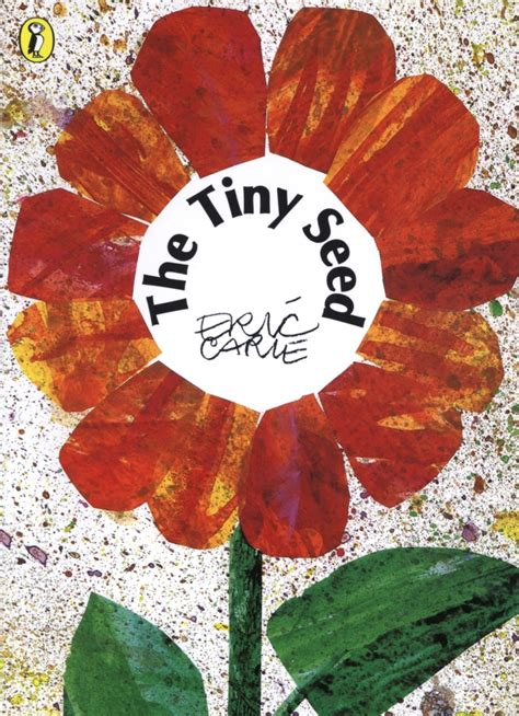 the tiny seed picture the tiny seed by eric carle