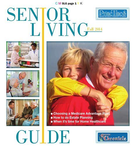 senior living 10 02 14 by chronicle issuu