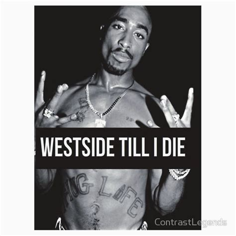 Trucker United Till I Die 2 west side tupac quotes shirt quotesgram