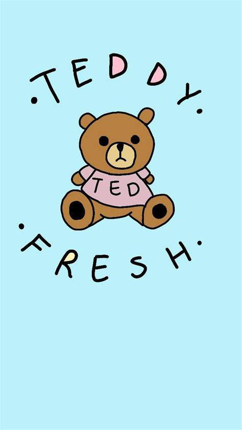 teddy fresh wallpaper  albadeharo dc   zedge