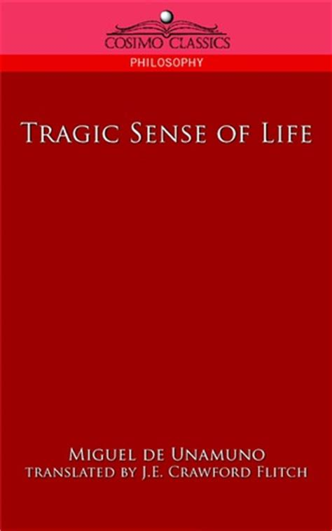 tragic sense of books tragic sense of by miguel de unamuno reviews