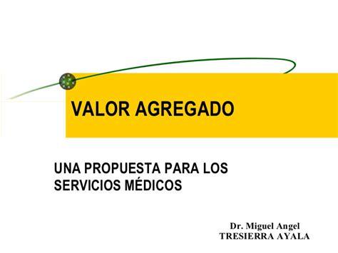 cadena de valor graña y montero valor agregado en salud