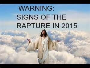 Warning signs of the rapture in 2015 youtube