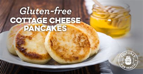 free cottage cheese gluten free cottage cheese pancakes