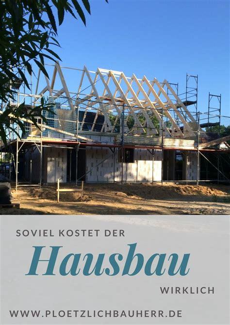 Wieviel Kostet Ein Einfamilienhaus by Hausbau Kosten Und Baunebenkosten Was Kostet Ein Haus