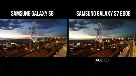 Samsung A8 Vs S7 Edge samsung galaxy s8 vs s7 edge low light recording