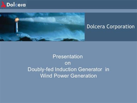 doubly fed induction generator lecture wind energy doubly fed induction generator presentation
