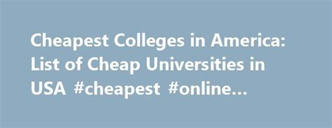 Cheap State Colleges For Mba In Usa by 25 Best Ideas About Colleges In Usa On
