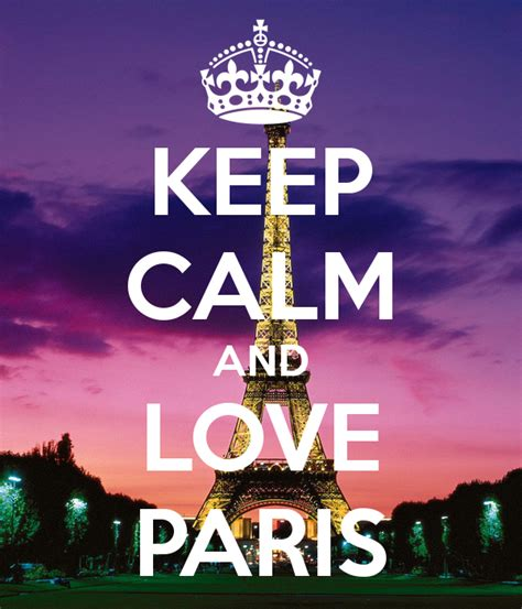 imagenes de keep calm paris keep calm and love paris poster karla keep calm o matic